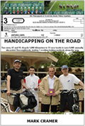Handicapping on the Road by Mark Cramer